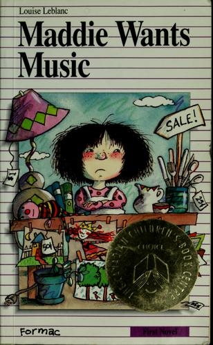 Maddie wants music by Louise Leblanc