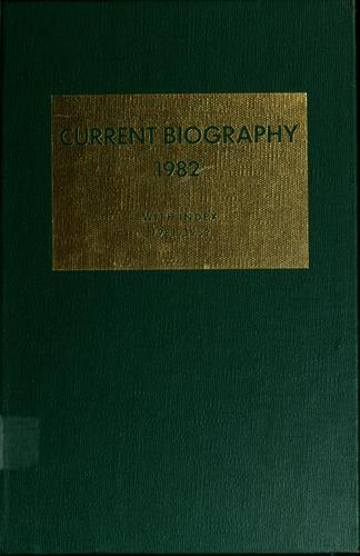 Current biography yearbook, 1982 by Charles Moritz