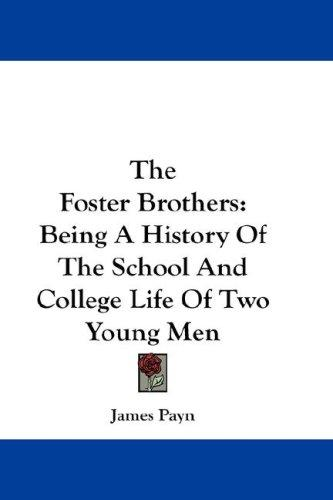 The Foster Brothers by James Payn