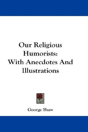 Our Religious Humorists by George Bernard Shaw