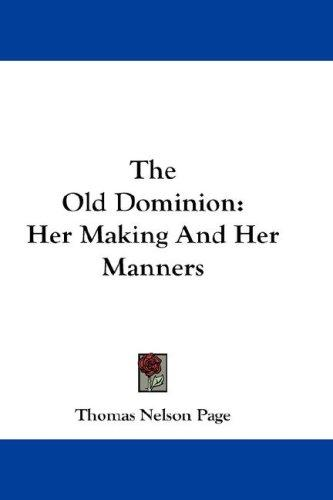 The Old Dominion by Thomas Nelson Page