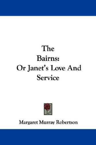 The Bairns by Margaret Murray Robertson