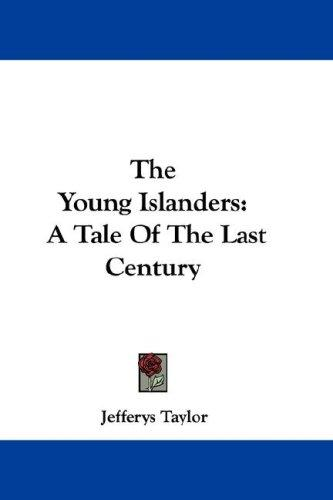 The Young Islanders by Jefferys Taylor