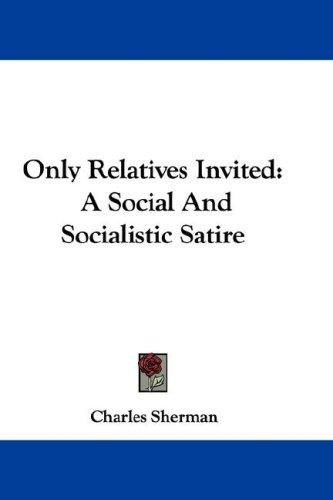 Only Relatives Invited