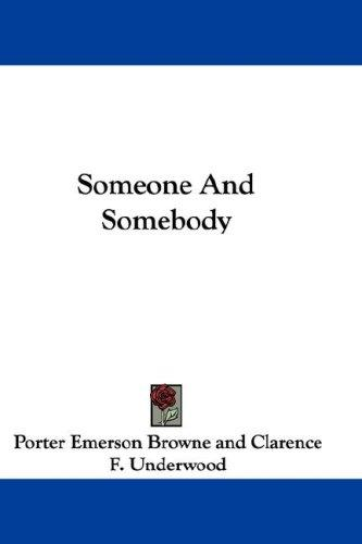Someone And Somebody