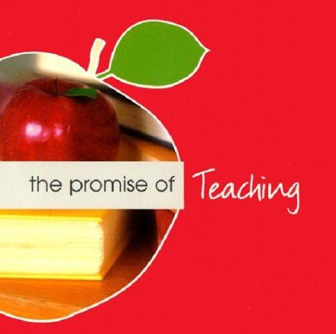 The Promise of Teaching (Promise of Collection) by Kathy Wagoner