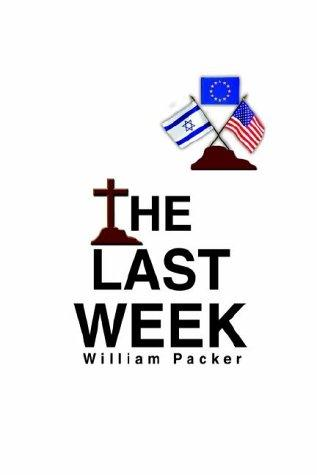 The Last Week by William Packer