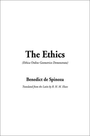 The Ethics by Baruch Spinoza