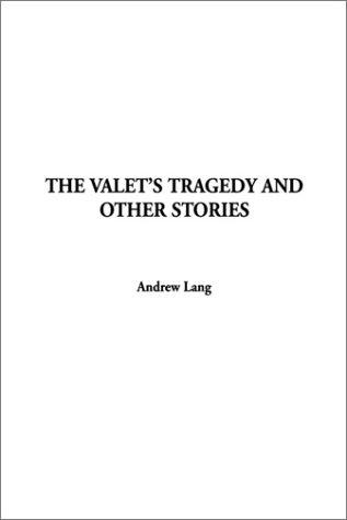 The Valet's Tragedy and Other Stories