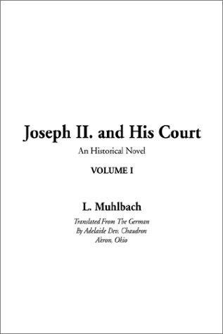 Joseph Ii. and His Court