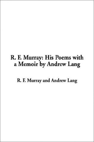 R. F. Murray by Andrew Lang