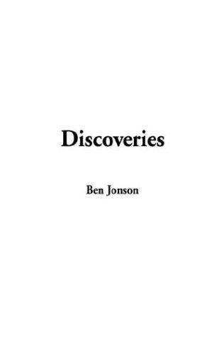 Discoveries by Ben Jonson