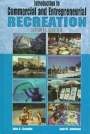 Introduction to Commercial and Entrepreneurial Recreation by John C. Crossley