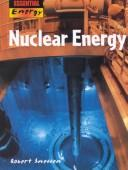 Nuclear Energy (Essential Energy) by Robert Snedden