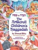 The Artscroll Children's Haggadah (Artscroll Youth Series)