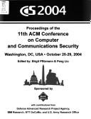 CCS 2004 by ACM Conference on Computer and Communications Security (11th 2004 Washington, D.C.)