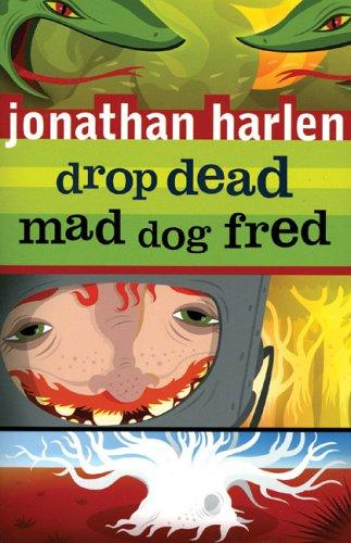 Drop Dead, Mad Dog Fred