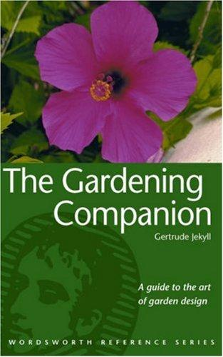 The Gardening Companion (Wordsworth Reference) (Reference) by Gertrude Jekyll