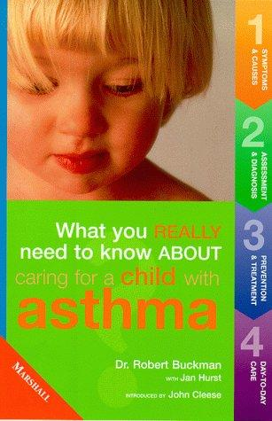 Caring for Children with Asthma by Rob Buckman, John Cleese
