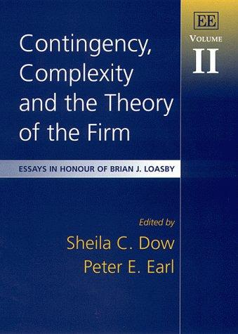Contingency, Complexity and the Theory of the Firm by