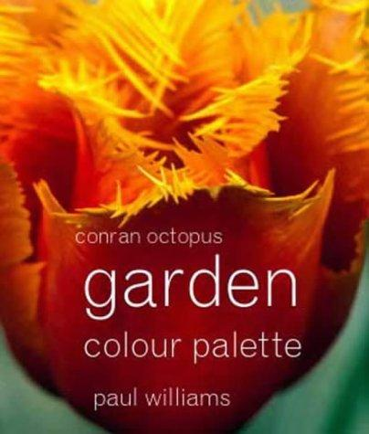 Garden Colour Palette by Paul Williams
