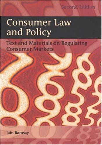 Consumer Law And Policy by Iain Ramsay