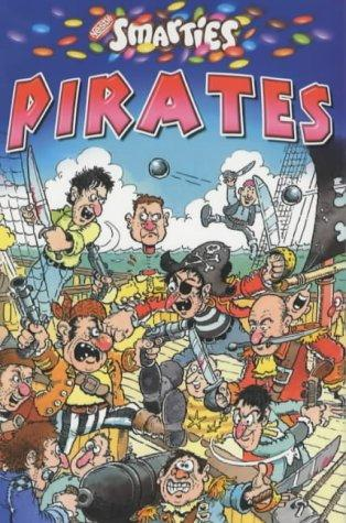 Smarties Book of Pirates (Smarties) by Justin Scroggie