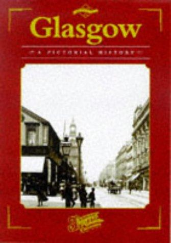 Glasgow (Town & City Series: Pictorial Memories) by Clive Hardy