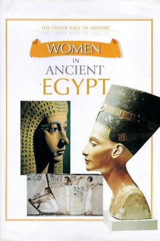Women in Ancient Egypt (Other Half of History) by Fiona MacDonald
