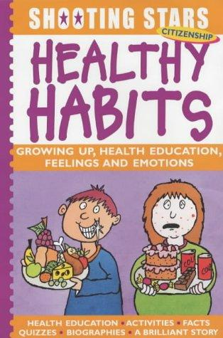 Healthy Habits (Shooting Stars) by Rosie McCormick