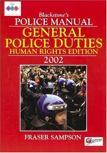 General Police Duties (Blackstone's Police Manuals)