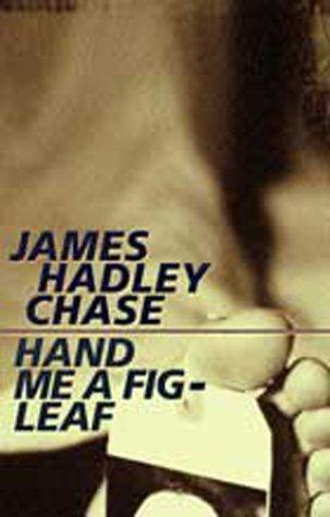 Hand me a fig leaf [Bengali text] by James Hadley Chase