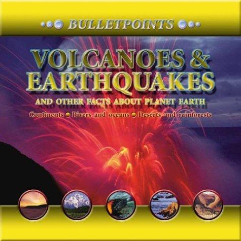 Volcanoes & Earthquakes and Other Facts About Planet Earth by John Farndon