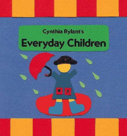 Everyday Children by Cynthia Rylant