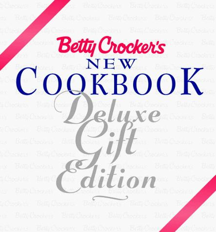 Betty Crockers New Cookbook