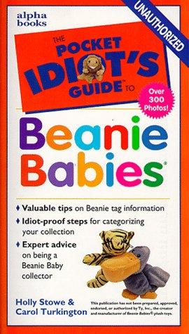 The pocket idiot's guide to beanie babies by Holly Stowe