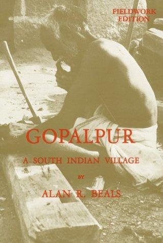 Gopalpur, a south Indian village by Alan R. Beals