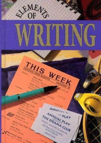 Elements of Writing by James Kinneavy, John E. Warriner