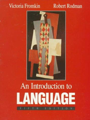 An Introduction to Language by Robert Rodman