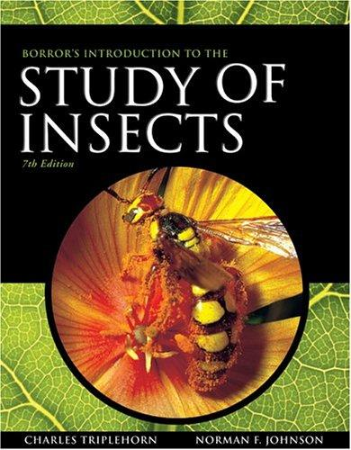 Borror and DeLong's Introduction to the Study of Insects by Norman F. Johnson, Charles A. Triplehorn