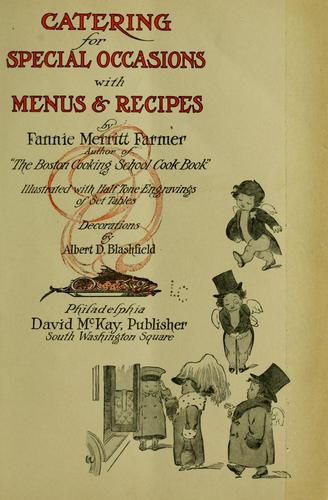 Catering for special occasions by Fannie Merritt Farmer
