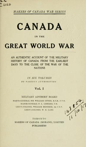 Canada in the great world war by by various authorities ...