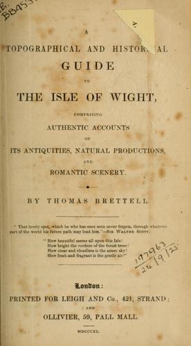 A topographical and historical guide to the Isle of Wight by Thomas Brettell