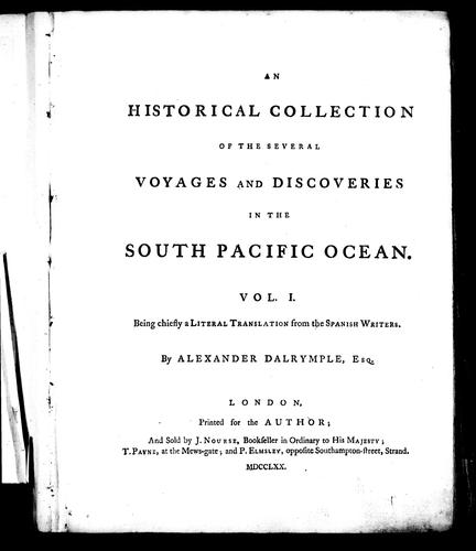 An Historical collection of the several voyages and discoveries in the South Pacific Ocean, Vol 1 by Alexander Dalrymple