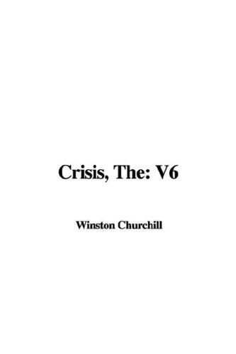 Crisis by Winston Churchill