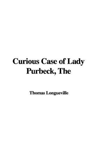 The Curious Case of Lady Purbeck