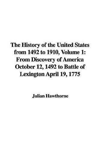 The History of the United States from 1492 to 1910
