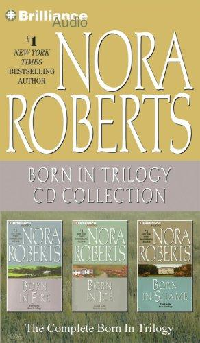Nora Roberts Born In Trilogy CD Collection by Nora Roberts