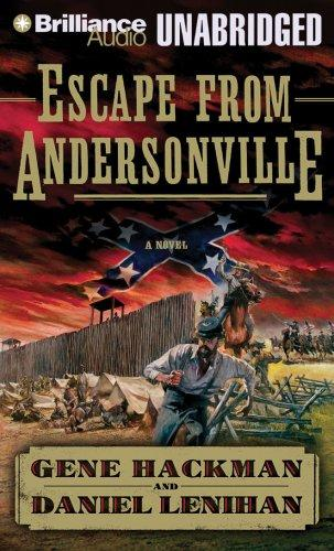 Image 0 of Escape from Andersonville: A Novel of the Civil War