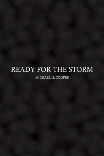 Ready for the Storm by Michael H. Cooper